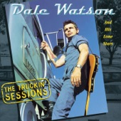 Dale Watson - Good Luck 'N' Good Truckin' Tonite