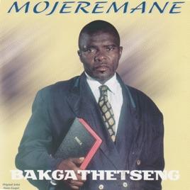 mojeremane songs