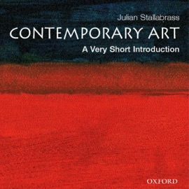 Contemporary Art: A Very Short Introduction (Unabridged) - Julian Stallabrass mp3 listen download