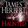 James Herbert - Haunted: David Ash Series, Book 1 (Unabridged) artwork
