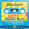 Mixtape; Jazzy Summer Beats - Various Artists