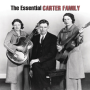 The Essential Carter Family - The Carter Family - The Carter Family