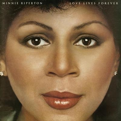 Love Lives Forever - Minnie Riperton