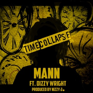 Time Collapse (feat. Dizzy Wright) - Single Mp3 Download