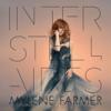 Interstellaires - Mylène Farmer