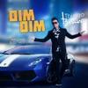 Dim Dim (feat. Gusttavo Lima) - Single ジャケット写真