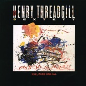 Henry Threadgill - The Devil Is on the Loose and Dancin' with a Monkey