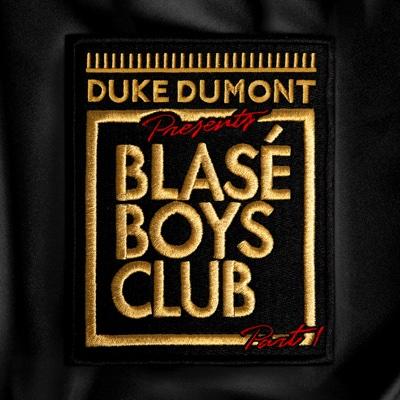Blasé Boys Club, Pt. 1 - EP - Duke Dumont album