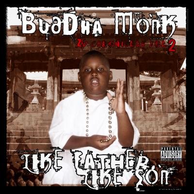 Like Father Like Son: Zu Chronicles Vol. 2 - Buddha Monk