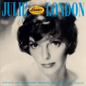Julie London: Best of the Liberty Years