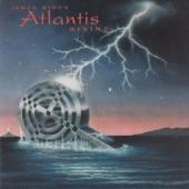 James Byrd's Atlantis Rising - Eye of the Storm