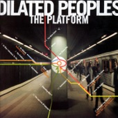 Dilated Peoples - The Shape Of Things To Come