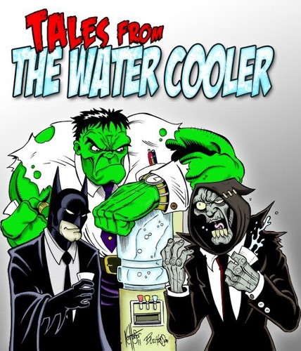 Tales From the Water Cooler
