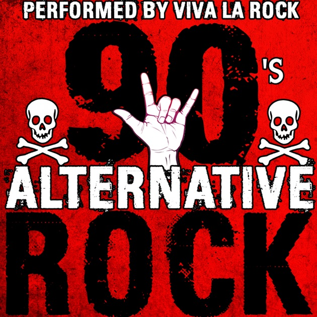 the alternative country rap and alternative rock in the 90s Alternative angry blues chillout christmas classical comedy compilation cool country dance dark one hit wonders of 90s heavy the 79 best alternative rock.