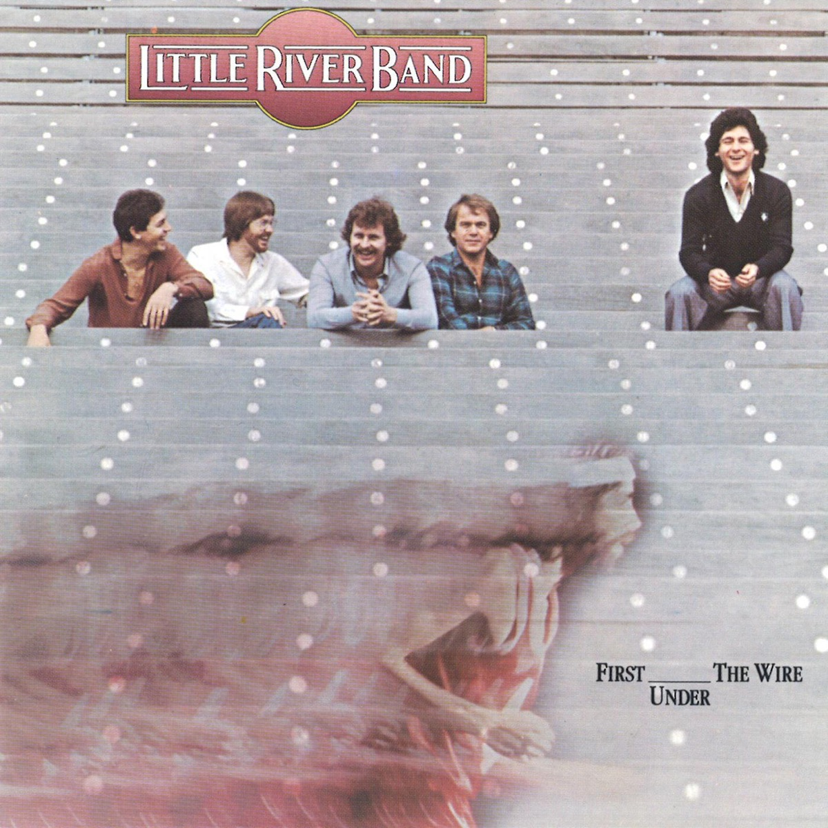 First Under the Wire Album Cover by Little River Band