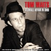 A Small Affair in Ohio (Live), Tom Waits
