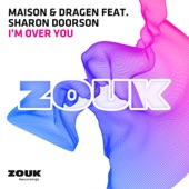 I'm Over You (feat. Sharon Doorson) - Single