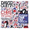 Everytime We Touch (with Steve Angello & Sebastian Ingrosso) [Remixes], David Guetta