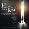 Heaven is for Real (Songs Inspired by the Film & Best-Selling Book)