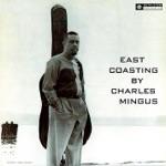 Charles Mingus - West Coast Ghost