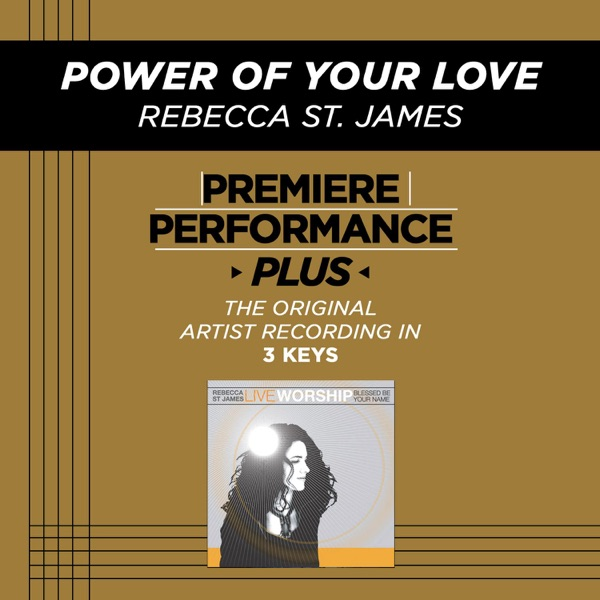 Premiere Performance Plus: Power of Your Love - EP