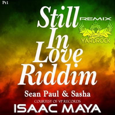 Still In Love (Isaac Maya Remix) - Single - Sean Paul