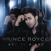 Soy el Mismo (Bonus Tracks Version) - Prince Royce