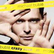 Crazy Love - Michael Bublé - Michael Bublé