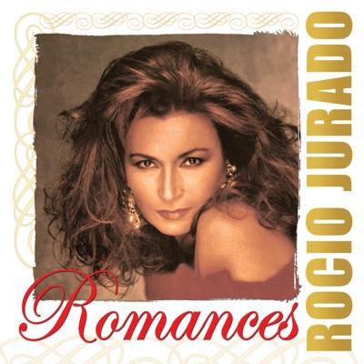 Romances: Rocío Jurado - Rocío Jurado