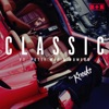 Classic (feat. Fetty Wap & Powers) [Remix] - Single ジャケット写真
