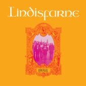 Lindisfarne - Nothing But the Marvelous Is Beautiful