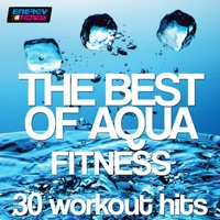 The Best of Aqua Fitness: 30 Workout Hits (120-128 Bpm) - Various