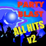 Party Blast All Hits Karaoke 2 - Party Blast - Party Blast