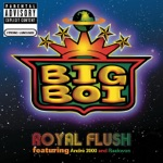 Big Boi - Royal Flush (feat. André 3000, André 3000, Raekwon & Raekwon)