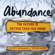 Steven Kotler & Peter H. Diamandis - Abundance: The Future Is Better Than You Think (Unabridged)