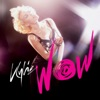 Wow (Remixes) [EP], Kylie Minogue