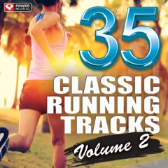 35 Classic Running Tracks, Vol. 2 (Unmixed Running and Jogging Workout Mixes Multi BPM)