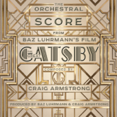 The Orchestral Score From Baz Luhrmann's Film the Great Gatsby