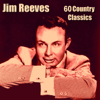 60 Country Classics - Jim Reeves