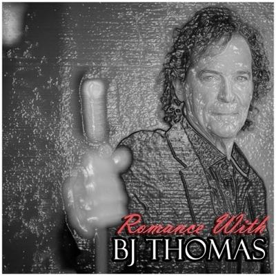 Romance With Bj Thomas - B. J. Thomas