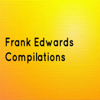 Frank Edwards Compilations - Frank Edwards
