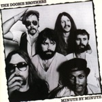 The Doobie Brothers - Minute By Minute (2016 Remastered)