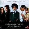 Ab Tumhare Hawale Watan Sathiyo Original Motion Picture Soundtrack