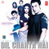 Dil Chahta Hai - Shankar Mahadevan mp3