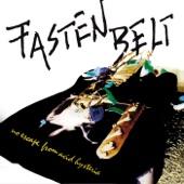 Fasten Belt - No Dice