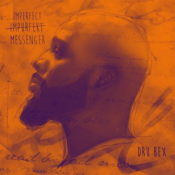 Imperfect Messenger (feat. Dre Murray)