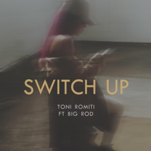 Switch Up (feat. Big Rod) - Single Mp3 Download