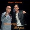Hoy Es Viernes (feat. Benavides) - Single