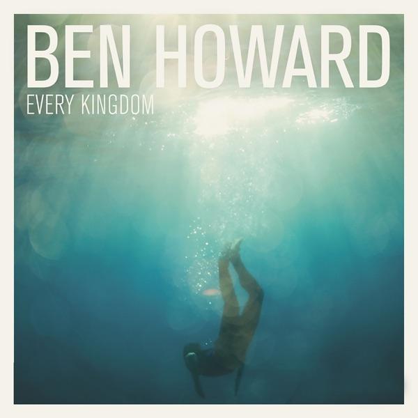 Ben Howard - Old Pine