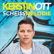 Scheissmelodie - EP - Kerstin Ott - Kerstin Ott